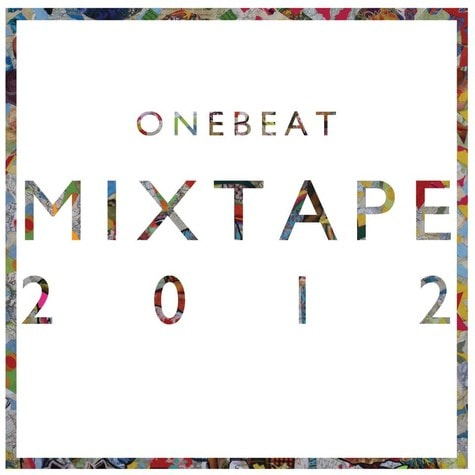 OneBeat Mixtape 2012